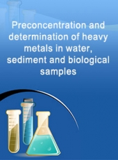 Preconcentration and determination of heavy metals in water, sediment and biological samples